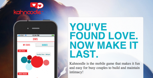 Kahnoodle Now in Private Beta 520x268 4 startups prove that technology can bring couples closer together