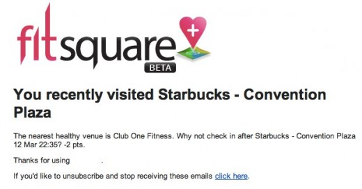 Your recent visit to Starbucks Convention Plaza drdrew@gmail.com Gmail1 520x272 Fitsquare wants to nag you into becoming healthier after each Foursquare check in