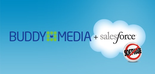 buddy Salesforce.com buys social media marketing firm Buddy Media for $689 million in cash and shares