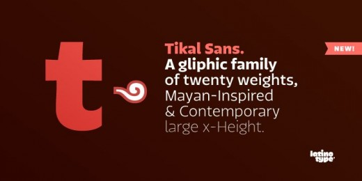tikal sans 01.png 520x260 27 new typefaces released last month that you need to know about