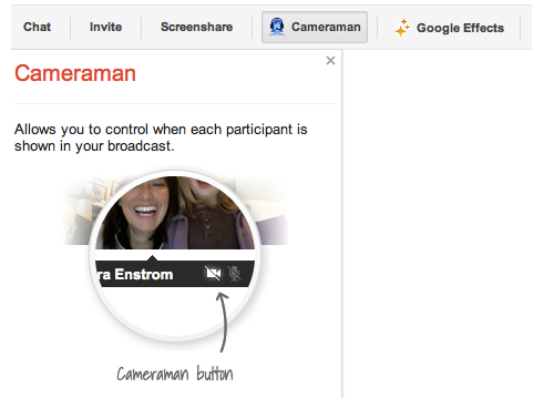 post2 New Cameraman app for Google+ Hangouts lets you control which guests appear to your viewers